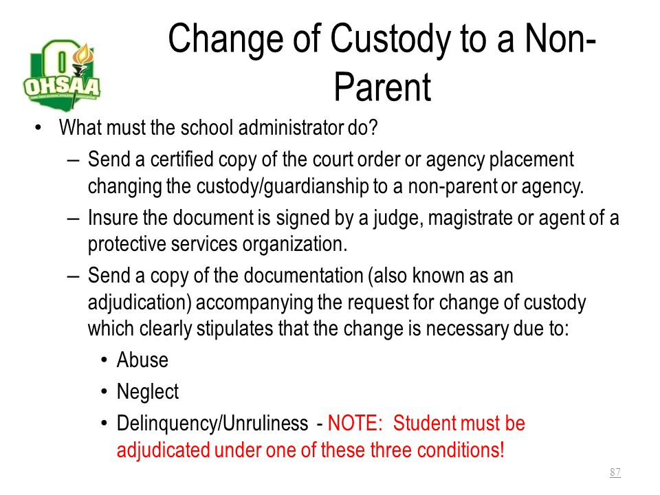 Exception two – Change of Custody Between Parents – Draft a letter to either Deborah Moore or Roxanne Price stipulating: The person named in the custo