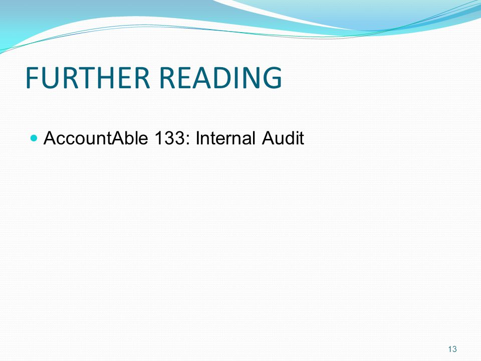 FURTHER READING AccountAble 133: Internal Audit 13
