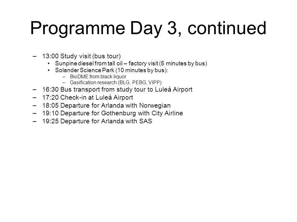 3 keynote-föredrag, ett från varje nod 18 vanliga 20-minuters föredrag, 6 per nod Programmet innehåller slack för eventuella överdrag eller mer nätverkande Nätverkande första kvällen och vid middagen Möjlighet till event i samband med middagen