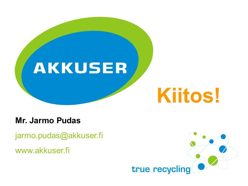 Mr. Jarmo Pudas jarmo.pudas@akkuser.fi www.akkuser.fi Kiitos!
