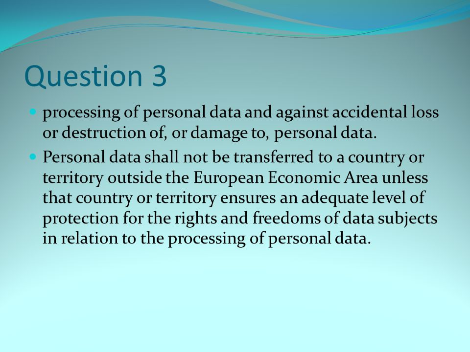 Question 4 Sri Lanka and Botswana have not got a Data Protection Act.