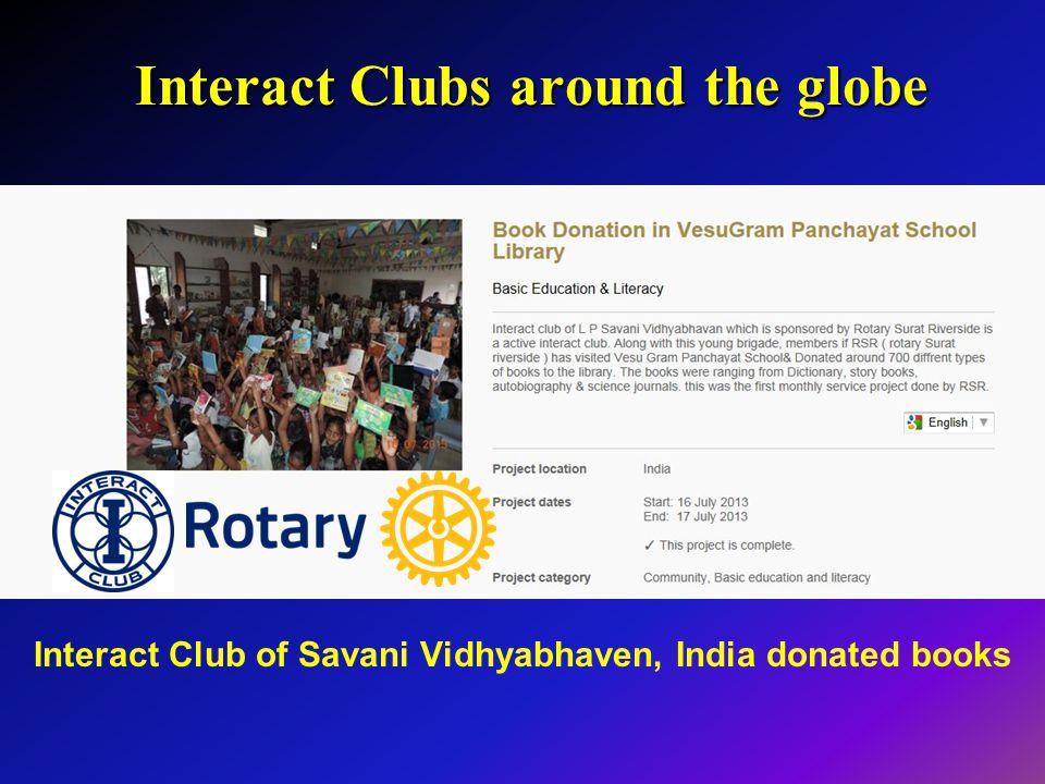 Interact Clubs around the globe Interact Club of Savani Vidhyabhaven, India donated books
