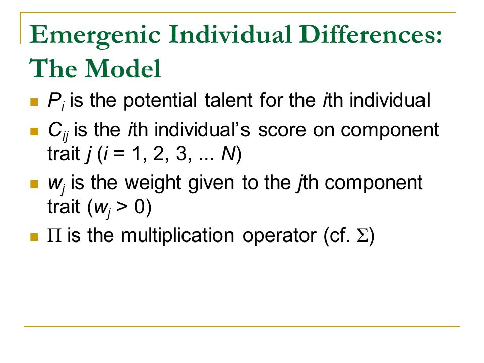 P i is the potential talent for the ith individual C ij is the ith individual's score on component trait j (i = 1, 2, 3,...