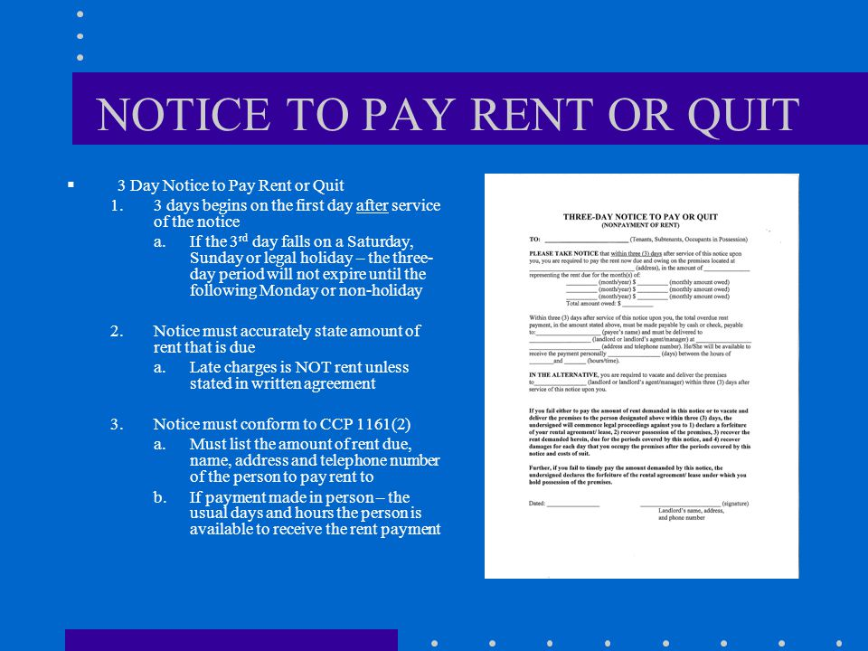 NOTICE TO PERFORM (CURE) OR QUIT  Notice must be specific enough to allow Tenant to know what to do to cure the breach or lease violation  Los Angeles Rent Stabilization Ordinance (LARSO) requirements:  Date of the alleged circumstances;  Names of witnesses;  Place of alleged circumstances and  Specific circumstances