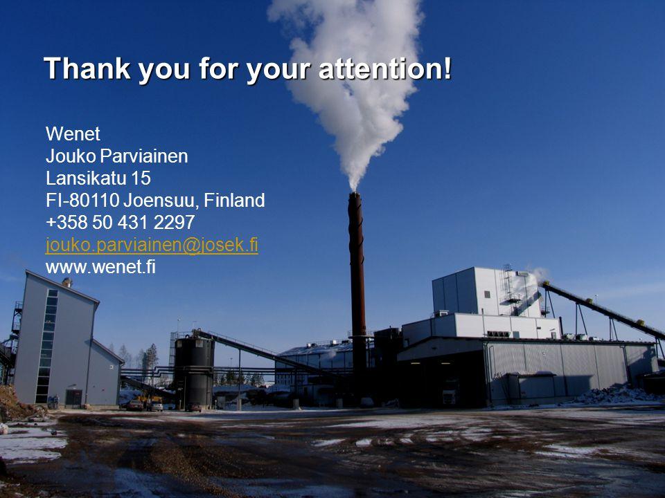 Wenet Jouko Parviainen Lansikatu 15 FI-80110 Joensuu, Finland +358 50 431 2297 jouko.parviainen@josek.fi www.wenet.fi Thank you for your attention!
