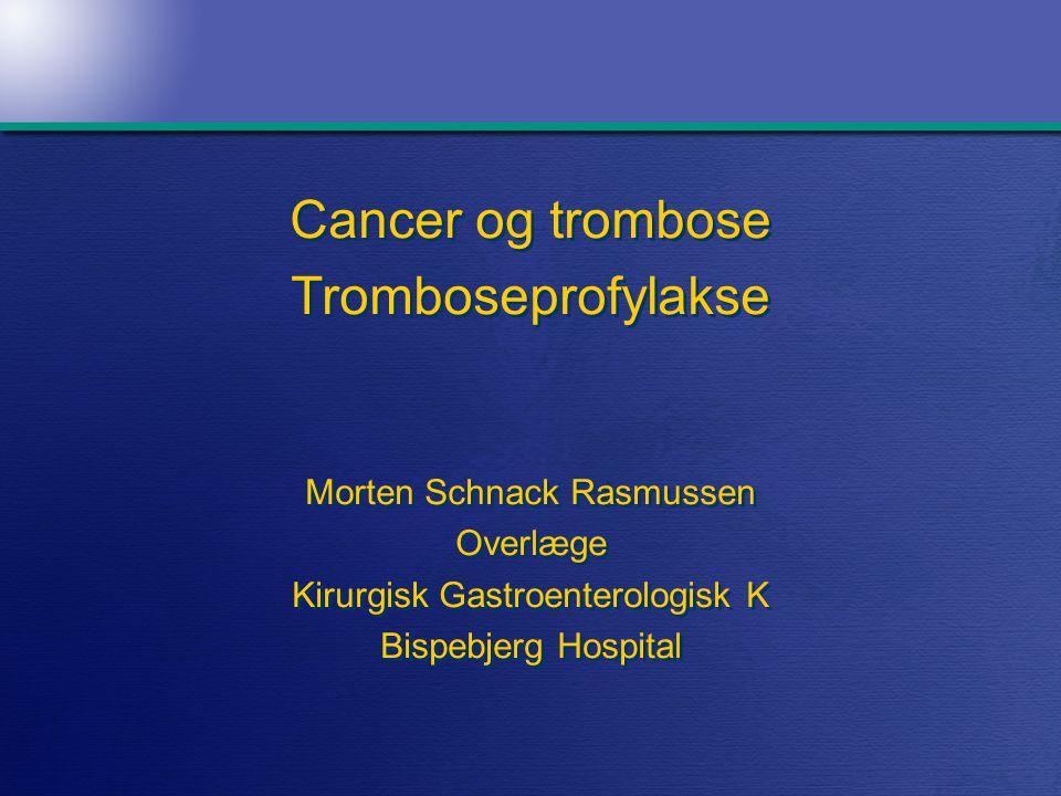 Postoperative venøs tromboemboliske komplikationer