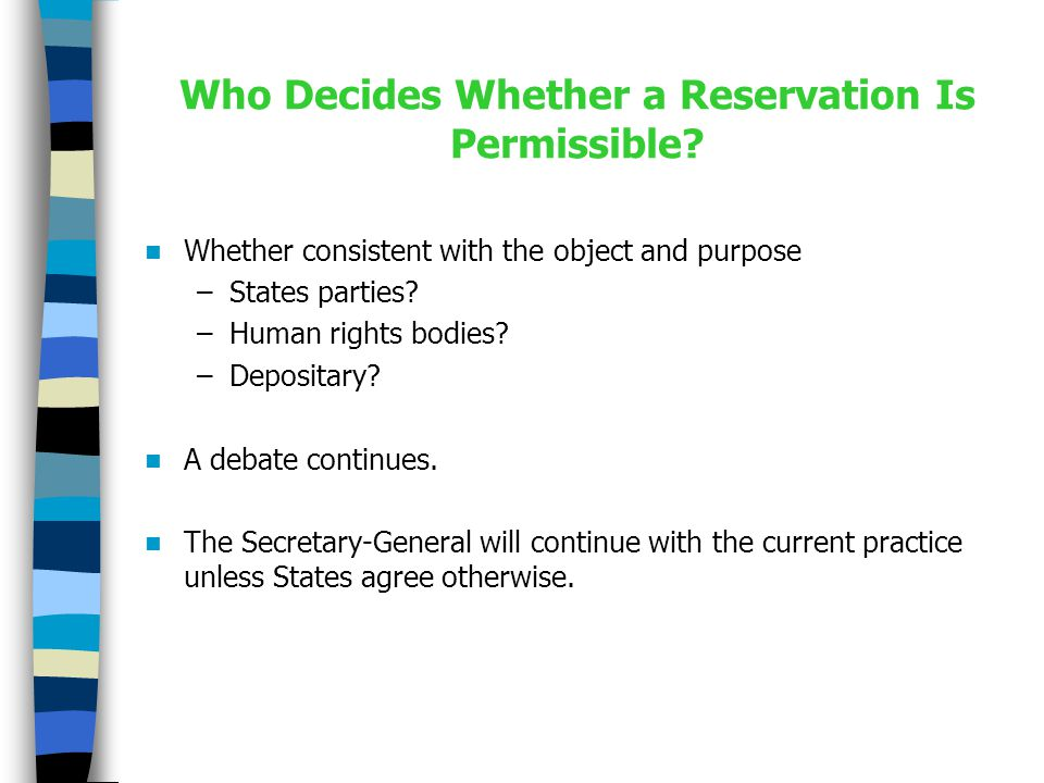 Who Decides Whether a Reservation Is Permissible.