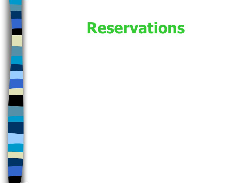 What Are Reservations.