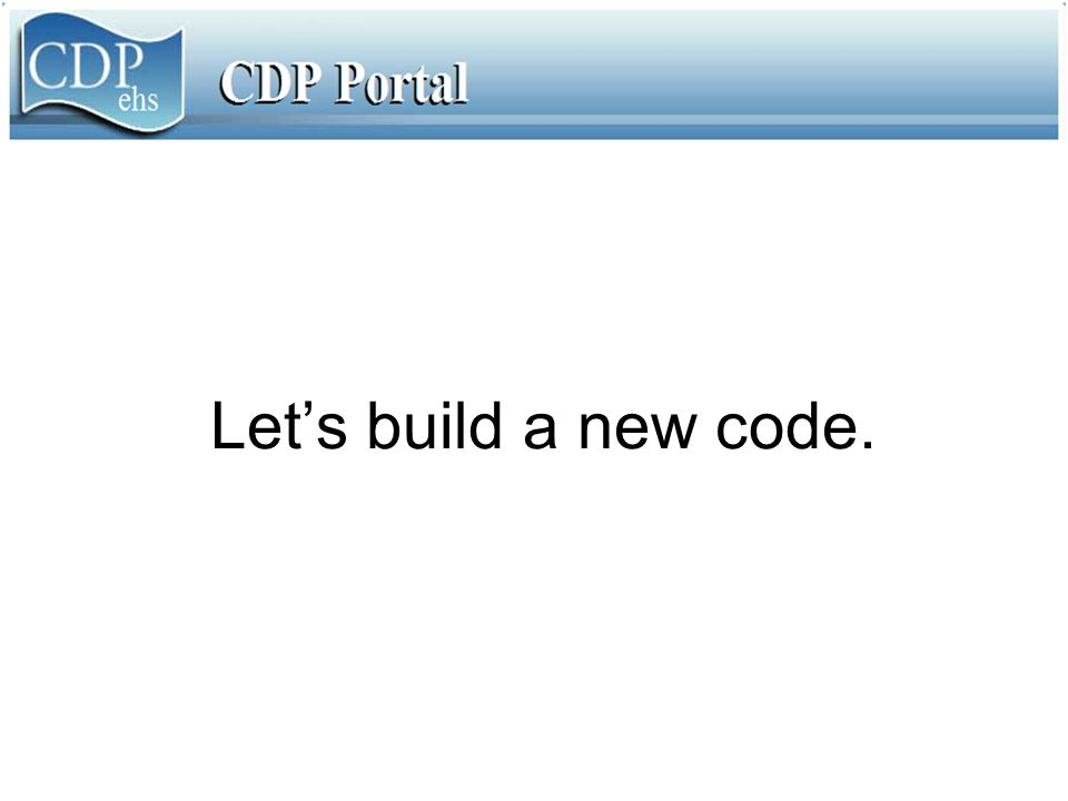 Let's build a new code.