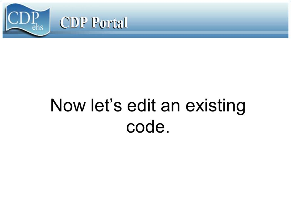 Now let's edit an existing code.