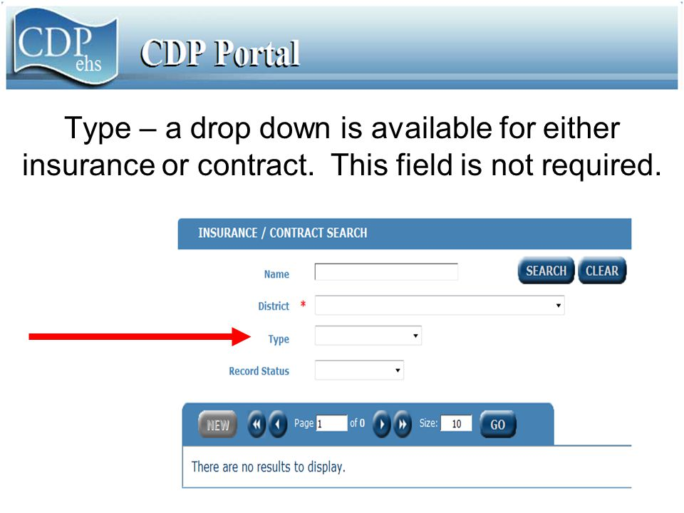 Type – a drop down is available for either insurance or contract. This field is not required.