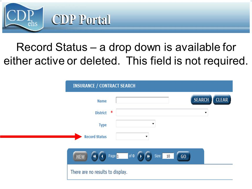 Record Status – a drop down is available for either active or deleted. This field is not required.