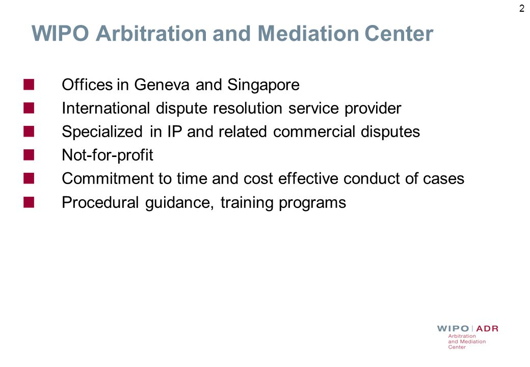 3 Why Alternative Dispute Resolution (ADR) for IP Disputes.