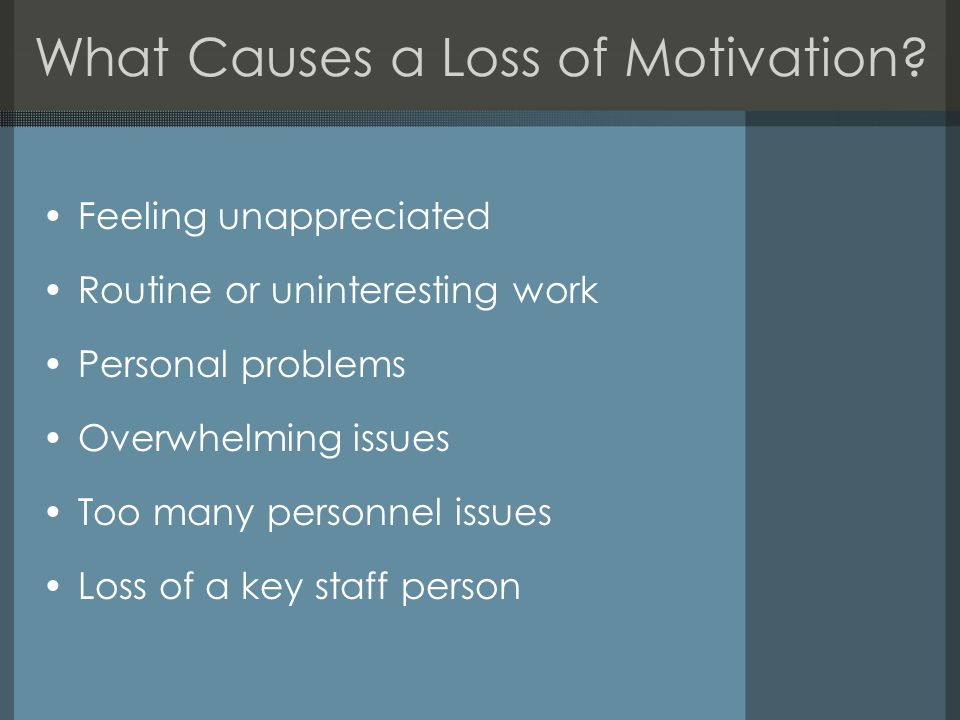 What Causes a Loss of Motivation.