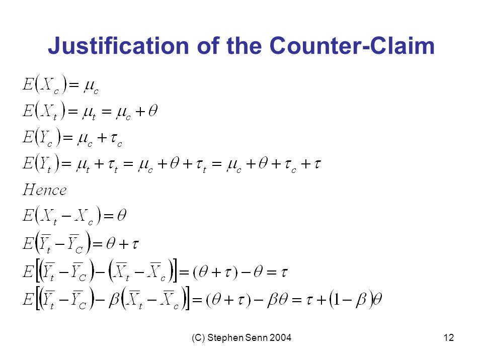 (C) Stephen Senn 200412 Justification of the Counter-Claim
