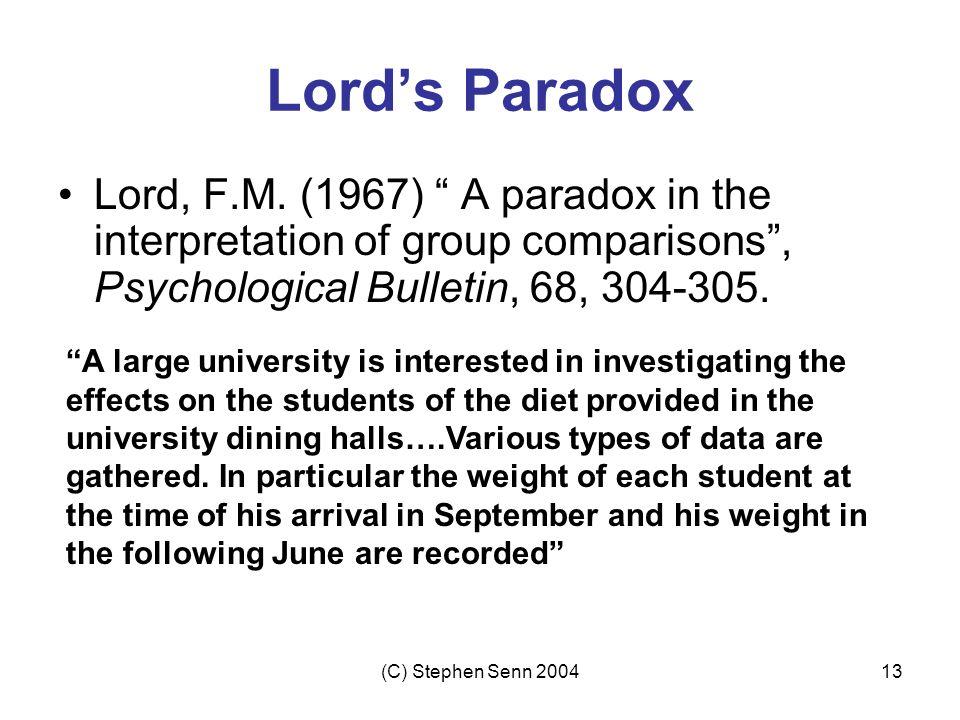 (C) Stephen Senn 200413 Lord's Paradox Lord, F.M.