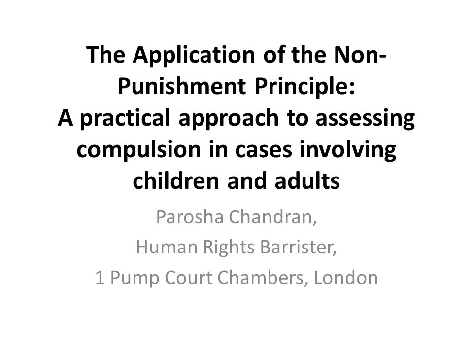 Why should the non-punishment principle apply.