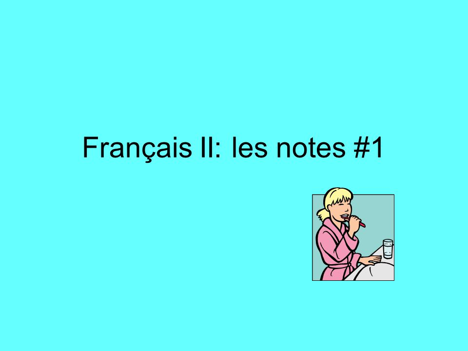 Français II: les notes #1