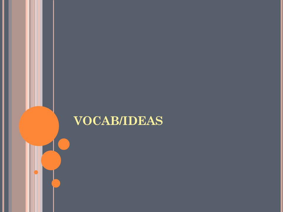VOCAB/IDEAS