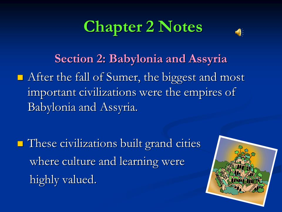 Chapter 2 Notes Chapter 2 Notes Section 1: Land Between Two Rivers Mesopotamia lay between the Tigris and Euphrates rivers.