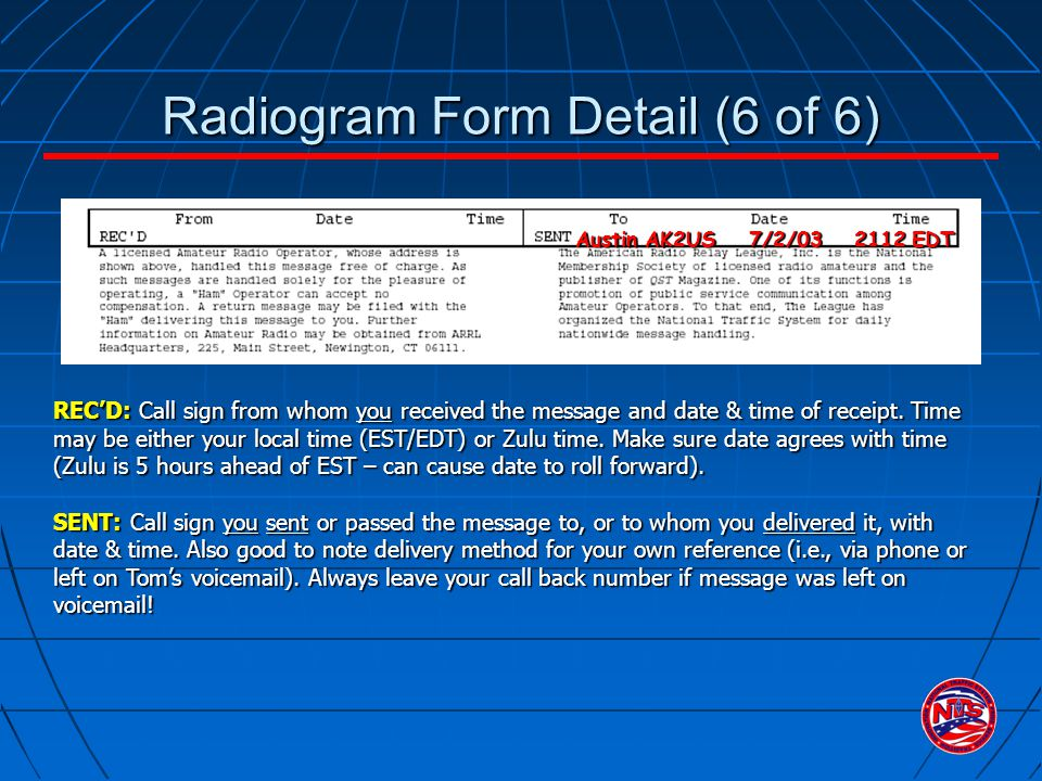 REC'D: Call sign from whom you received the message and date & time of receipt.