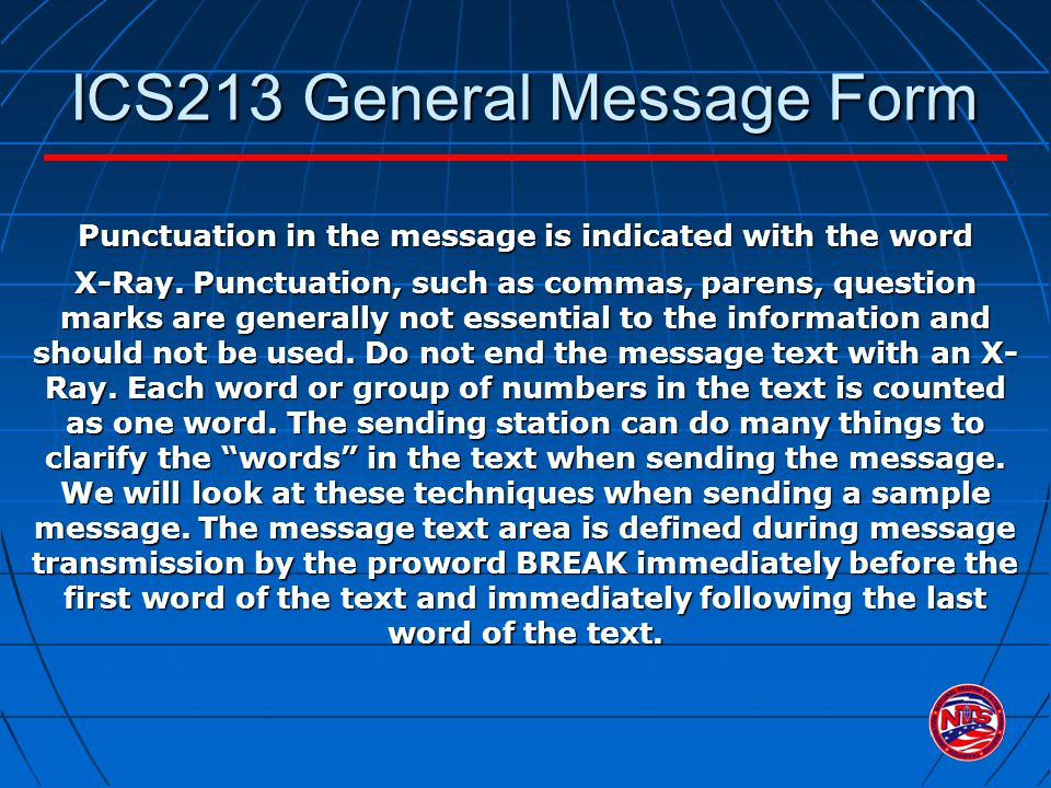 ICS213 General Message Form Punctuation in the message is indicated with the word X-Ray.