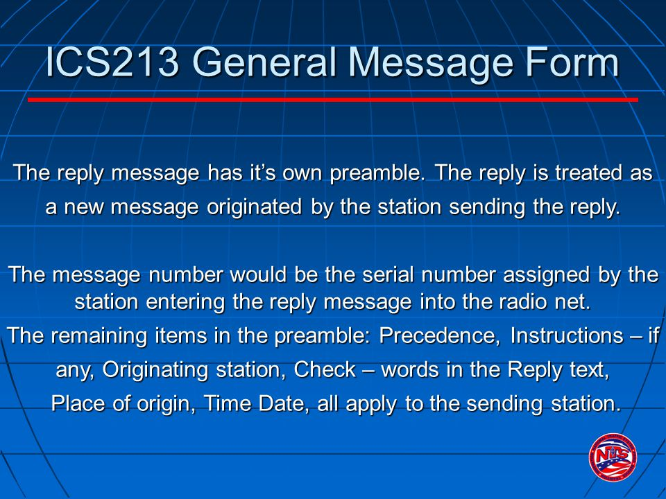 ICS213 General Message Form The reply message has it's own preamble.