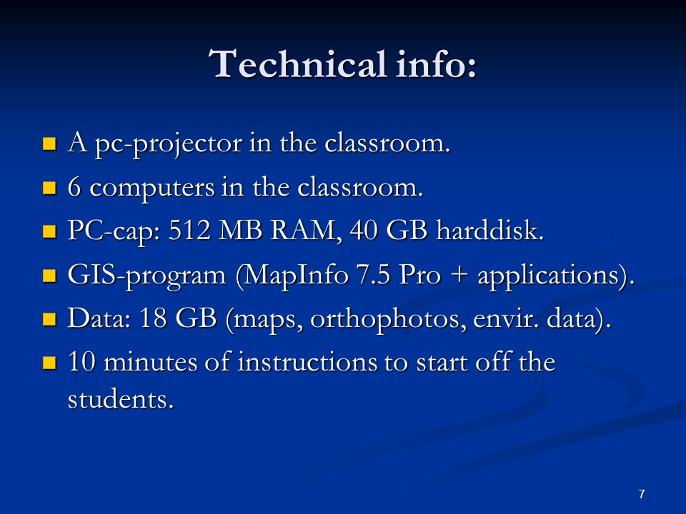 7 Technical info: A pc-projector in the classroom.