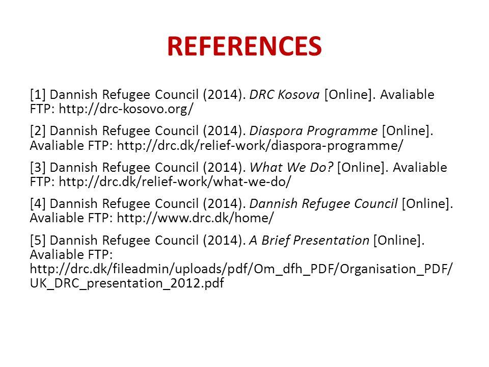 [1] Dannish Refugee Council (2014). DRC Kosova [Online].