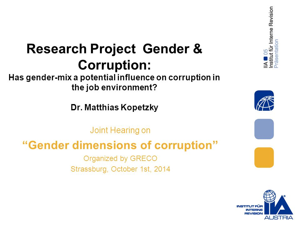The IIA-Austria Study 2012 – Opinion of Internal Auditors Most risky Gender-Mix.