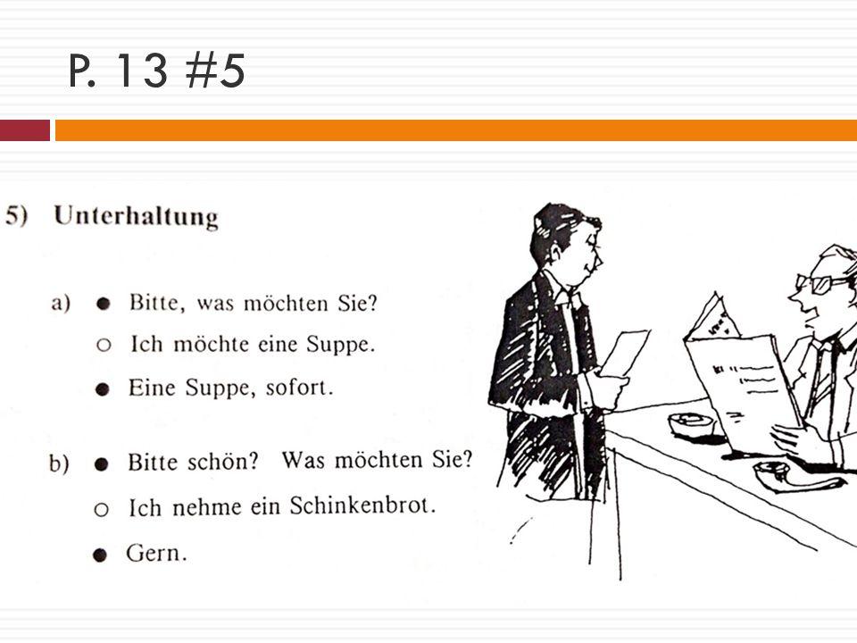 P. 13 #5
