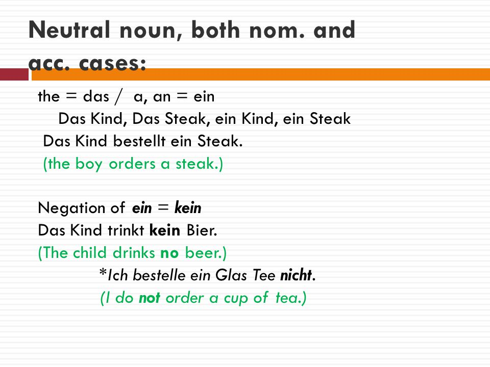 Neutral noun, both nom.and acc.