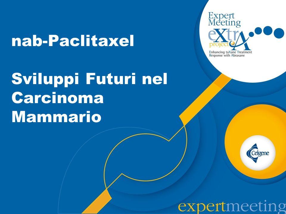 nab-Paclitaxel Sviluppi Futuri nel Carcinoma Mammario