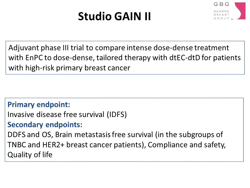 Studio GAIN II Adjuvant phase III trial to compare intense dose-dense treatment with EnPC to dose-dense, tailored therapy with dtEC-dtD for patients w