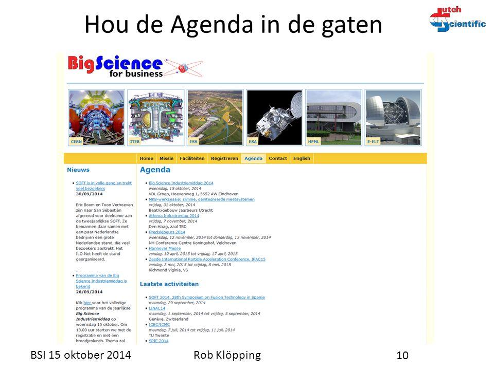 Rob KlöppingBSI 15 oktober 2014 10 Hou de Agenda in de gaten