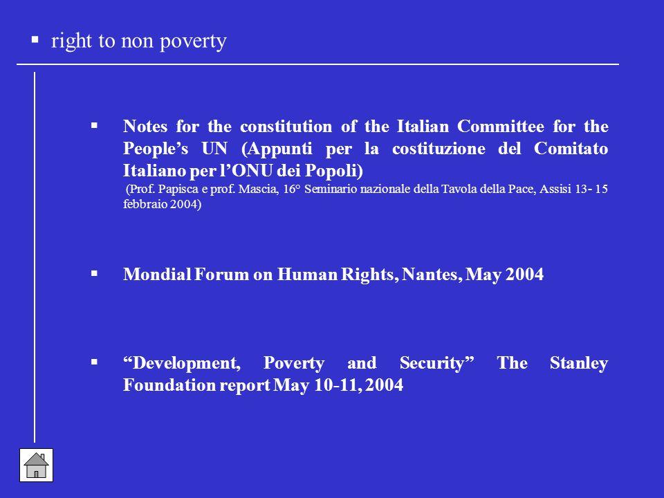  right to non poverty  Notes for the constitution of the Italian Committee for the People's UN (Appunti per la costituzione del Comitato Italiano per l'ONU dei Popoli) (Prof.