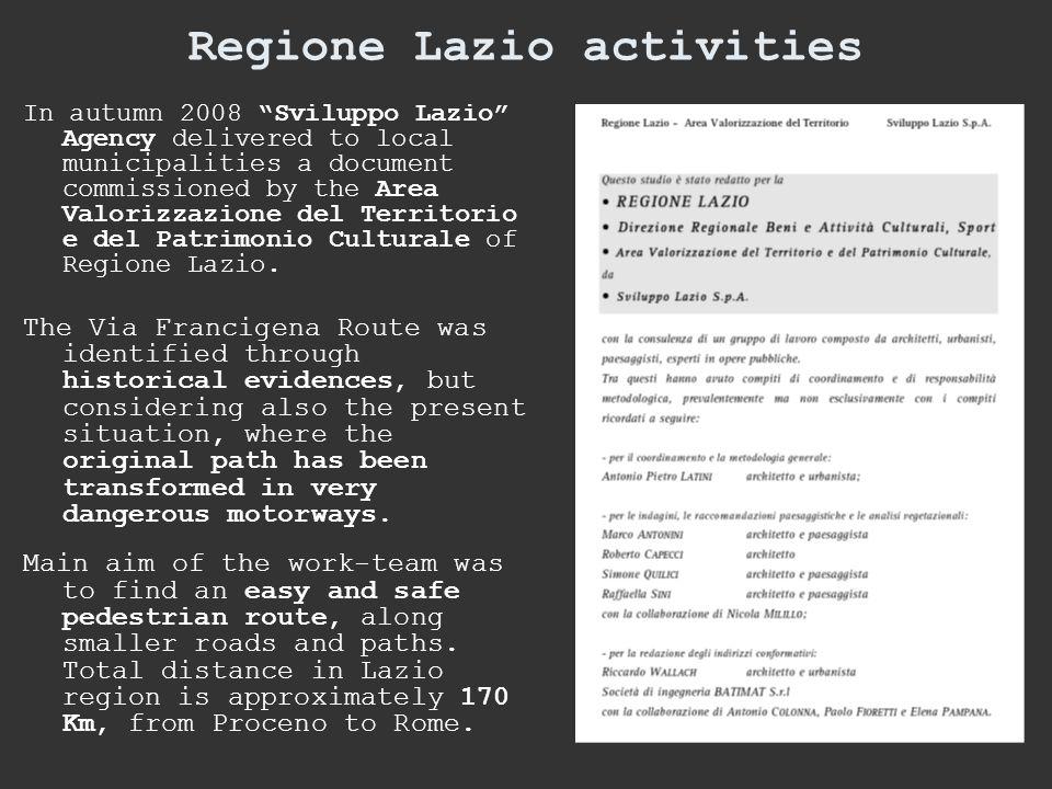 """In autumn 2008 """"Sviluppo Lazio"""" Agency delivered to local municipalities a document commissioned by the Area Valorizzazione del Territorio e del Patri"""