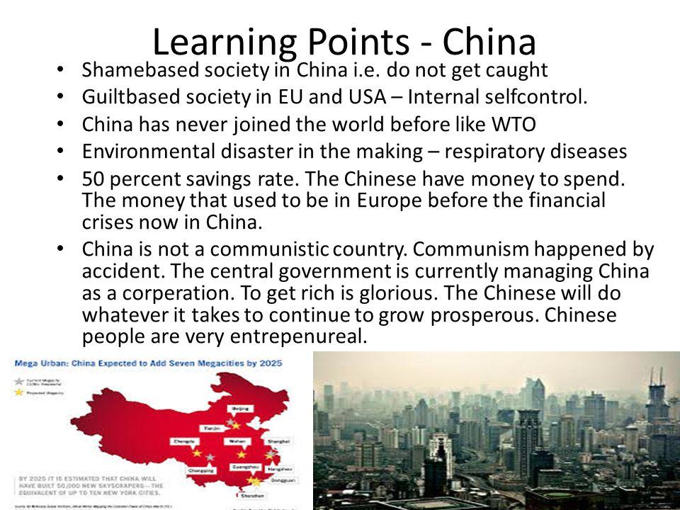 Learning Points - China Shamebased society in China i.e.