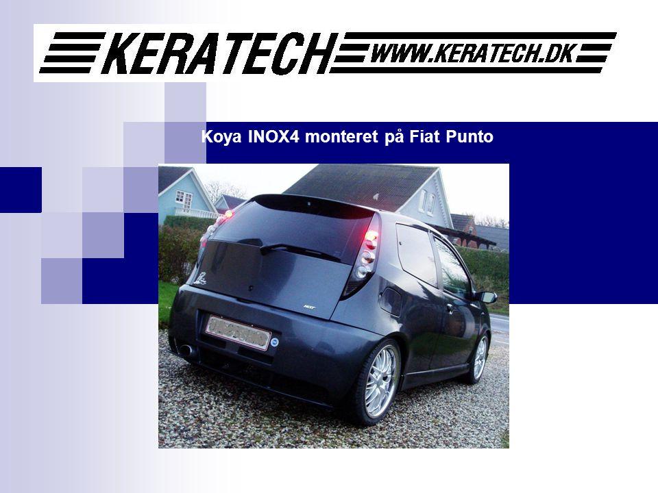 Koya INOX4 monteret på Fiat Punto