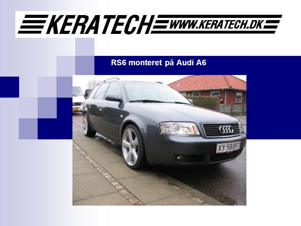RS6 monteret på Audi A6
