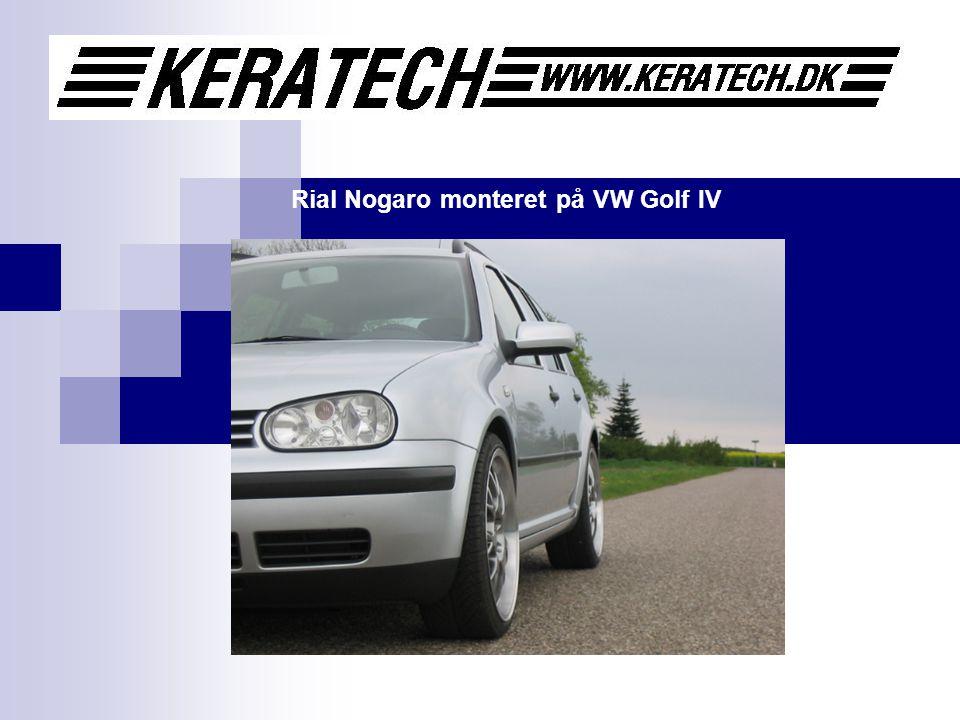 Rial Nogaro monteret på VW Golf IV