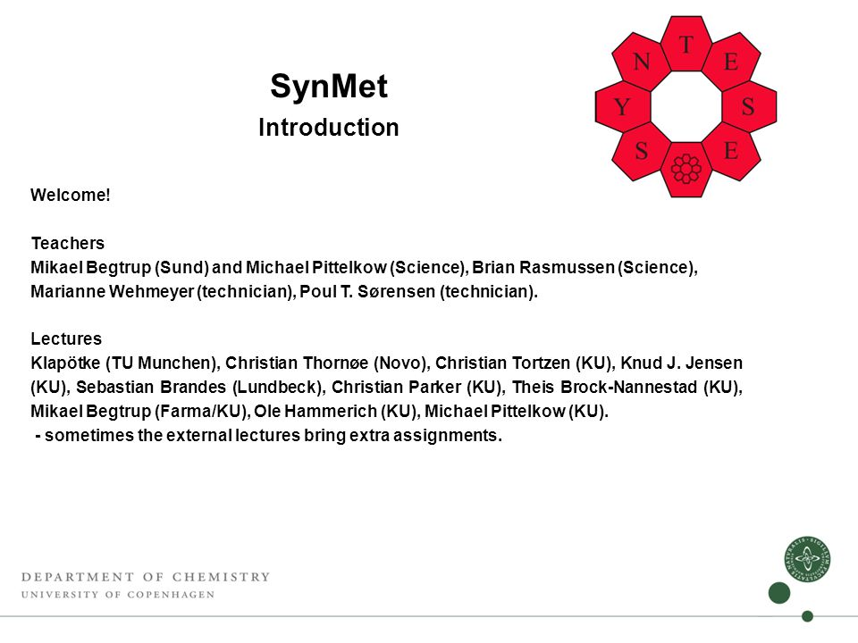 SynMet Introduction Welcome.