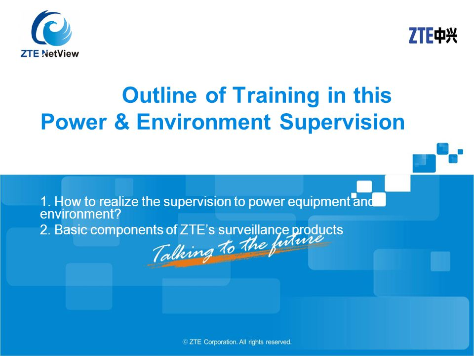 Outline of Training in this Power & Environment Supervision 1.
