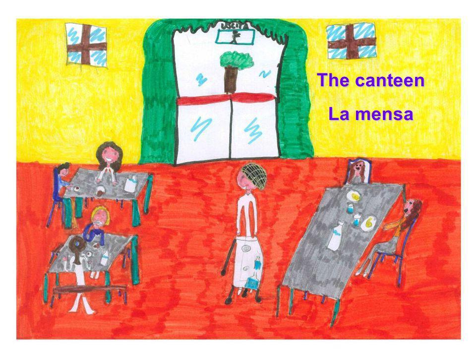 The canteen La mensa