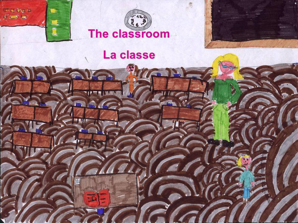 The classroom La classe