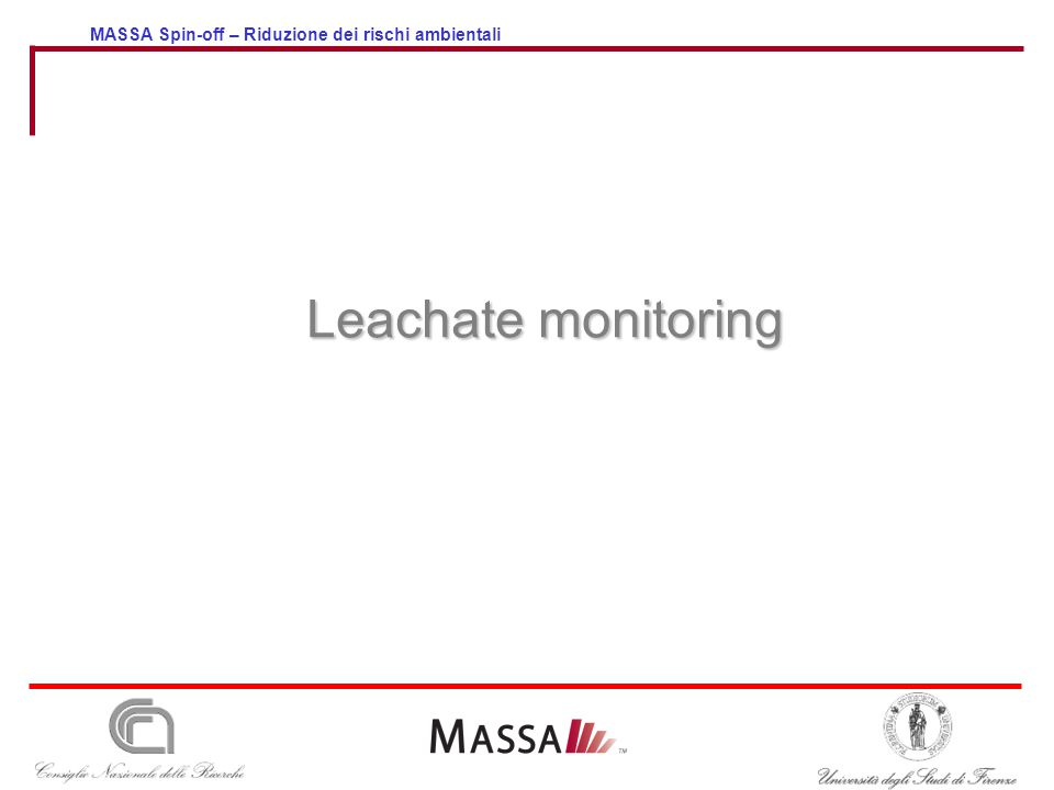 MASSA Spin-off – Riduzione dei rischi ambientali Leachate monitoring