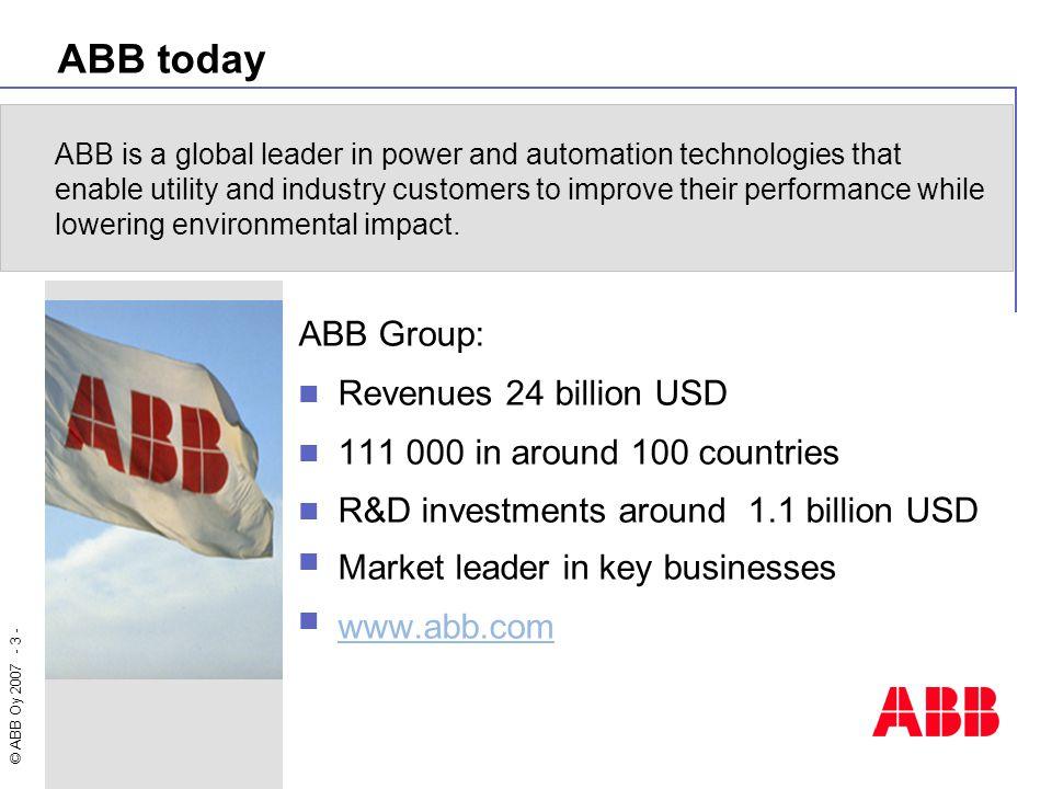 © ABB Oy 2007 - 4 - Key figures: ABB Group 2006
