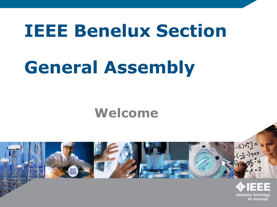 IEEE Benelux Section General Assembly Welcome