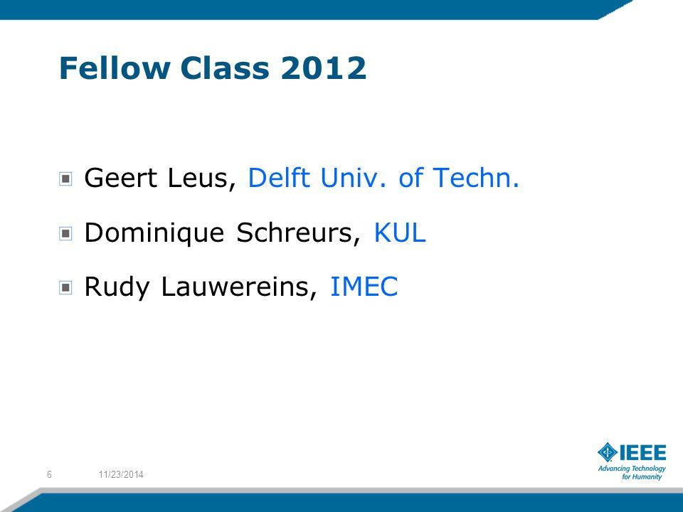 Fellow Class 2012 Geert Leus, Delft Univ. of Techn.