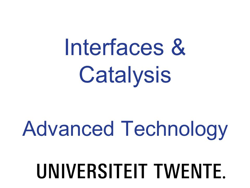 Interfaces Interfaces are more and more important at smaller length scales